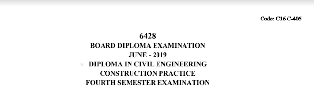 Diploma Previous Question Paper c16 Civil 405 Construction Practice