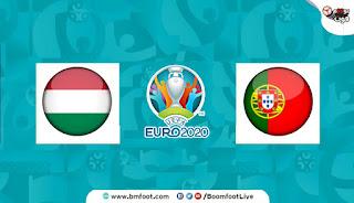 بث مباشر مباراة البرتغال والمجر مباشرة في كأس أمم أوروبا