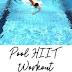 Pool HIIT Workout