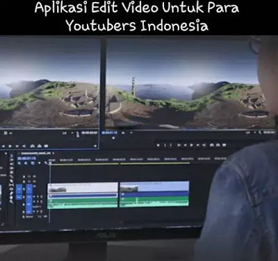 Aplikasi Edit Video di PC untuk YouTubers