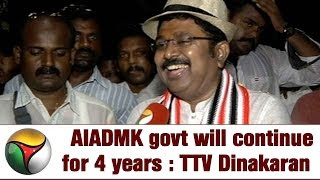 AIADMK will continue for 4 years