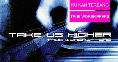 Ku Kan Terbang - True Worshippers