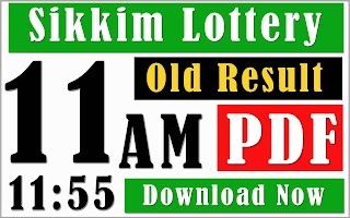 old result 11:55 am, sikkim state lottery old result, morning dear old result, dear lottery old result 11:55 am, old dear lottery result 11am, sikkim state lottery
