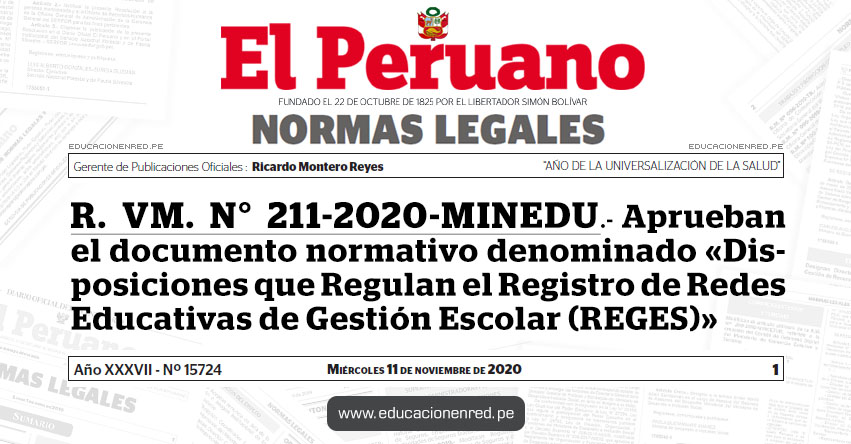 R. VM. N° 211-2020-MINEDU.- Aprueban el documento normativo denominado «Disposiciones que Regulan el Registro de Redes Educativas de Gestión Escolar (REGES)»