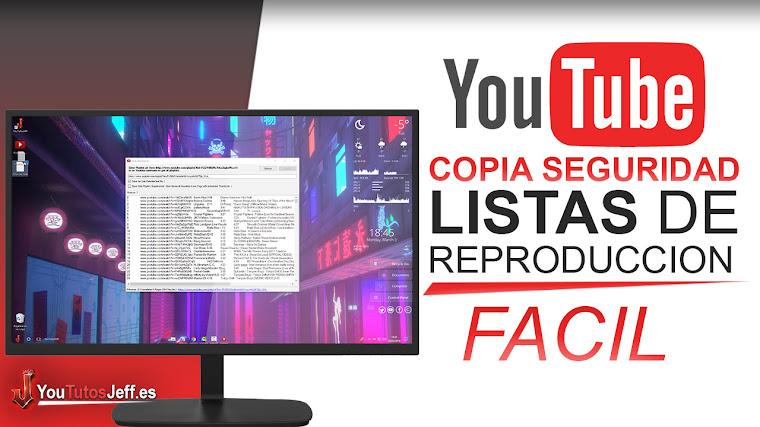 Hacer una Copia de Seguridad de Listas de Reproducion en Youtube