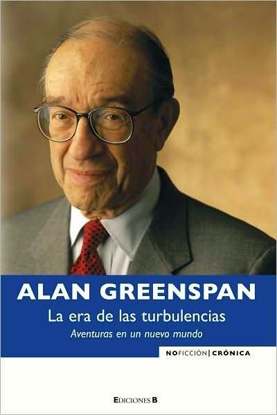 La Era de las Turbulencias de Alan Greenspan