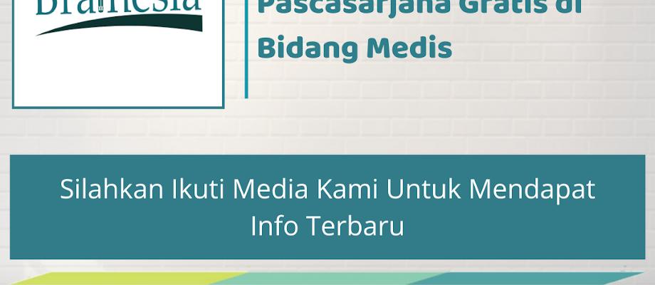 Beasiswa Kuliah Pascasarjana Gratis di Bidang Medis