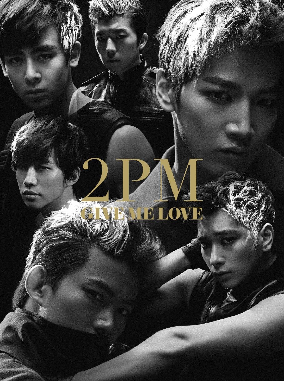 카네이션: [Single] 2PM - GIVE ME LOVE