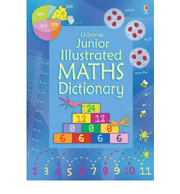 http://www.bookdepository.com/Junior-Illustrated-Maths-Dictionary-Tori-Large/9781409555322/?a_aid=Mammafarandaway