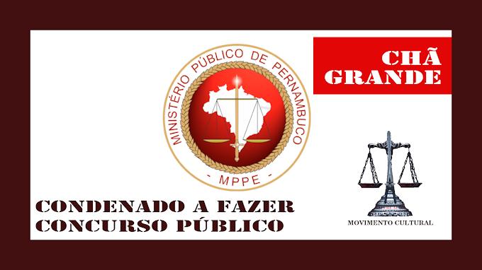 EX-PREFEITO DE CHÃ GRANDE É CONDENADO POR IMPROBIDADE ADMINISTRATIVA