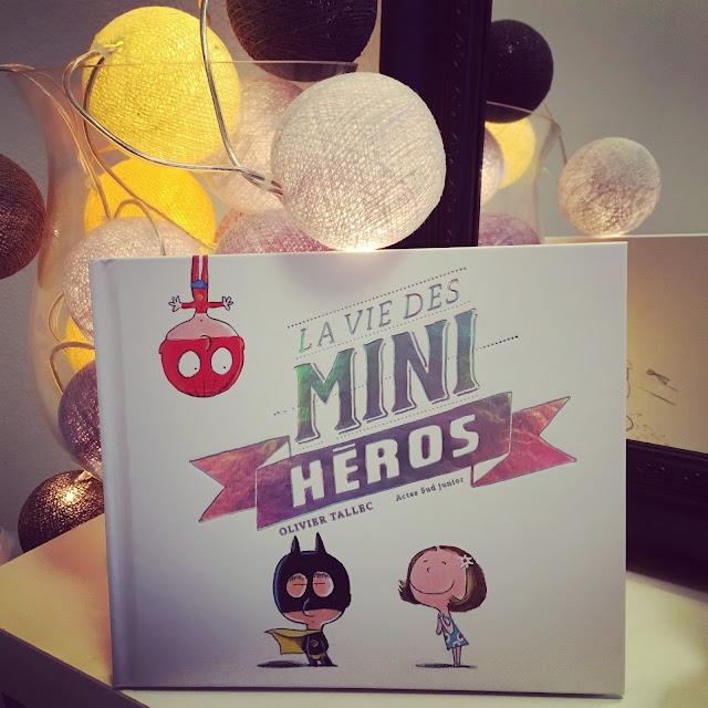 Chronique littéraire La vie des mini-héros par Mally's Books