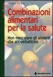 http://www.macrolibrarsi.it/libri/__combinazioni_alimentari_per_la_salute.php?pn=1184