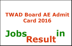 TWAD Board AE Admit Card 2016