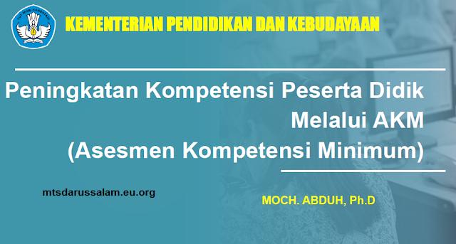 Peningkatan Kompetensi Peserta Didik Melalui AKM (Asesmen Kompetensi Minimum)