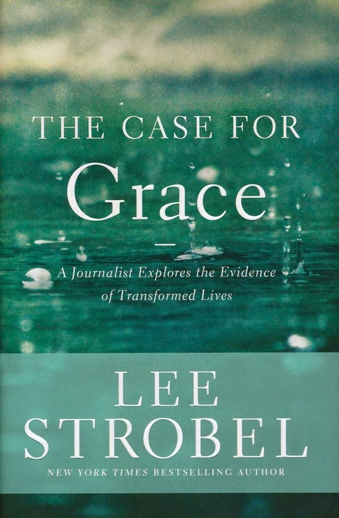 The Case For Grace by Lee Strobel