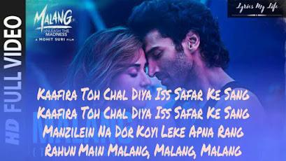 Malang Lyrics English Ved Sharma