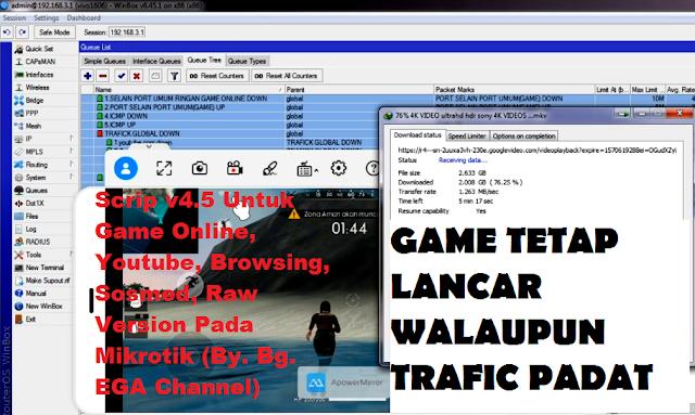 Konfigurasi MikroTik Scrip v4.5 Untuk Game Online, Youtube, Browsing, Sosmed (Sosial Media), Raw Version