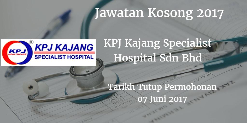 Jawatan Kosong KPJ Kajang Specialist Hospital Sdn Bhd 07 Juni 2017