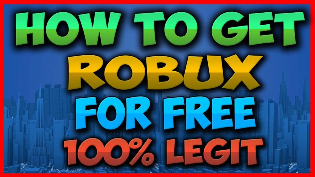 How To Get Free Robux On Roblox: 2019