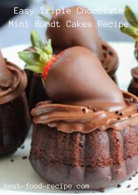 Easy Triple Chocolate Mini Bùndt Cakes Recipe