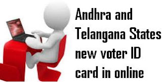 Andhra and Telangana States new voter ID card in online
