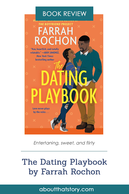 Book Review: The Dating Playbook by Farrah Rochon | About That Story
