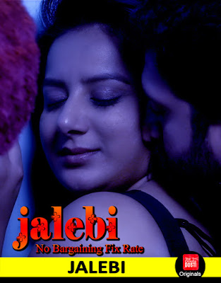 [18+] Jalebi 2019 S01 Hindi Complete Web Series 720p HDRip 800MB