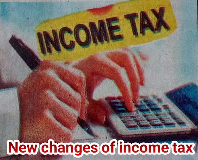 New changes of income tax