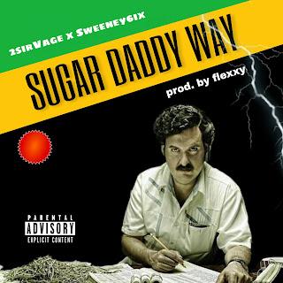 (SDW) Sugar Daddy Way - 2 sirvage Ft Sweeny6ix Mp3 Download - Music