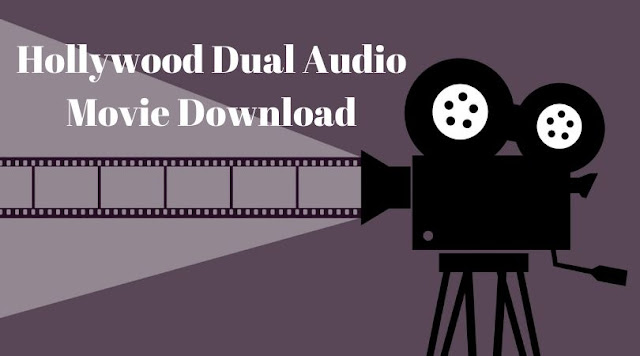 Hollywood Dual Audio Movie Download 2020