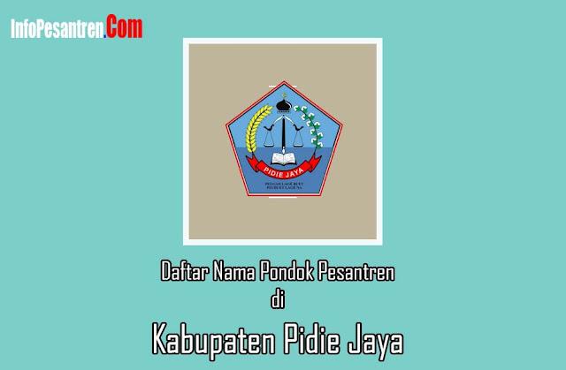 Pesantren di Kabupaten Pidie Jaya