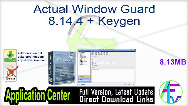 Actual Window Guard 8.14.4 + Keygen