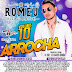 ROMEU - VOL 10 2018 ARROCHA