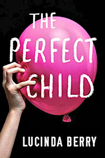 Perfect Child by Lucinda Berry