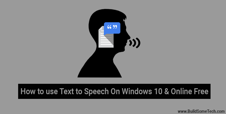 How to Use Text to Speech On Windows 10 & Online Free