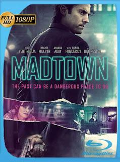 Madtown (2016) HD [1080p] Latino [GoogleDrive] SilvestreHD