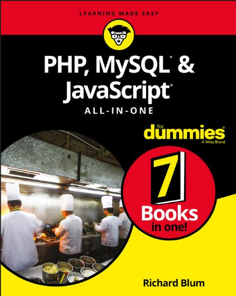 PHP, MySQL® & JavaScript® All-in-One For Dummies®