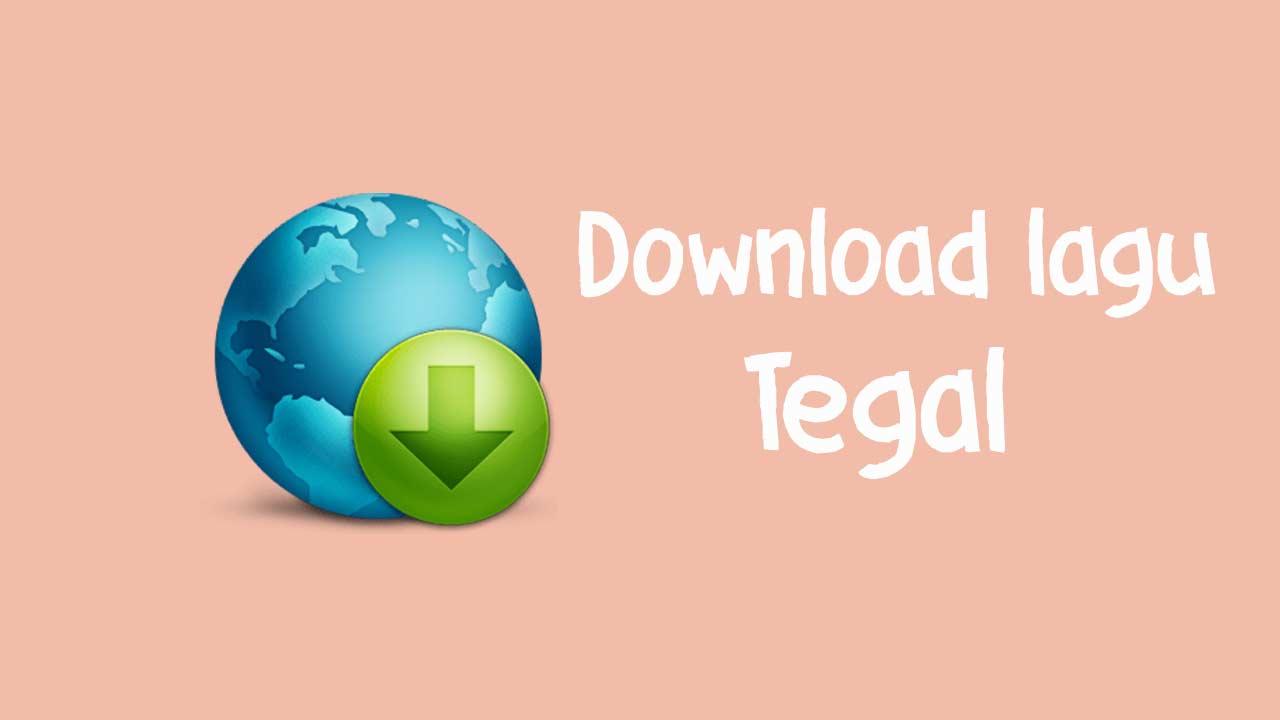 Download lengkap kumpulan Lagu Tegalan Galawi Mp3