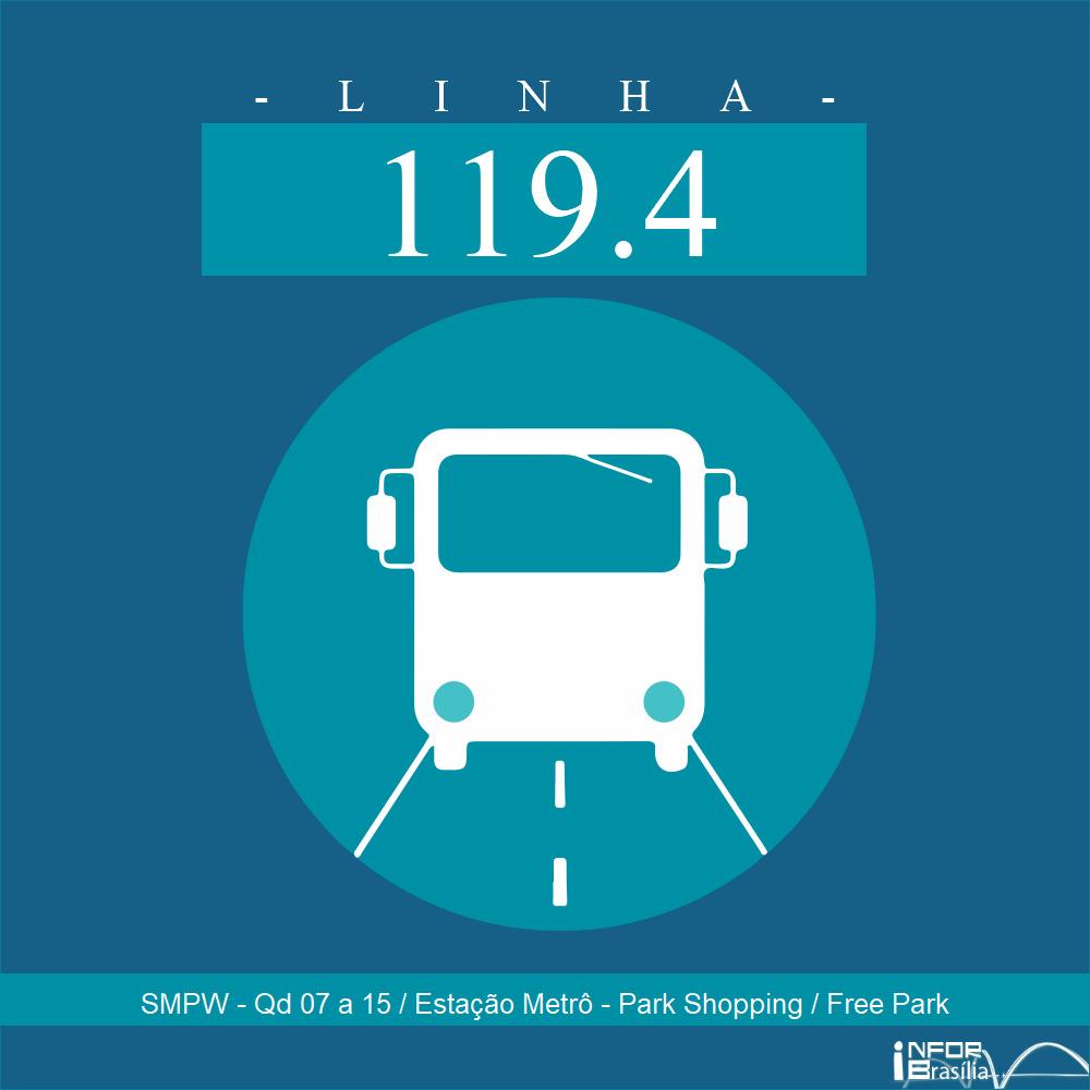 Horário de ônibus e itinerário 119.4 - SMPW - Qd 07 a 15 / Estação Metrô - Park Shopping / Free Park