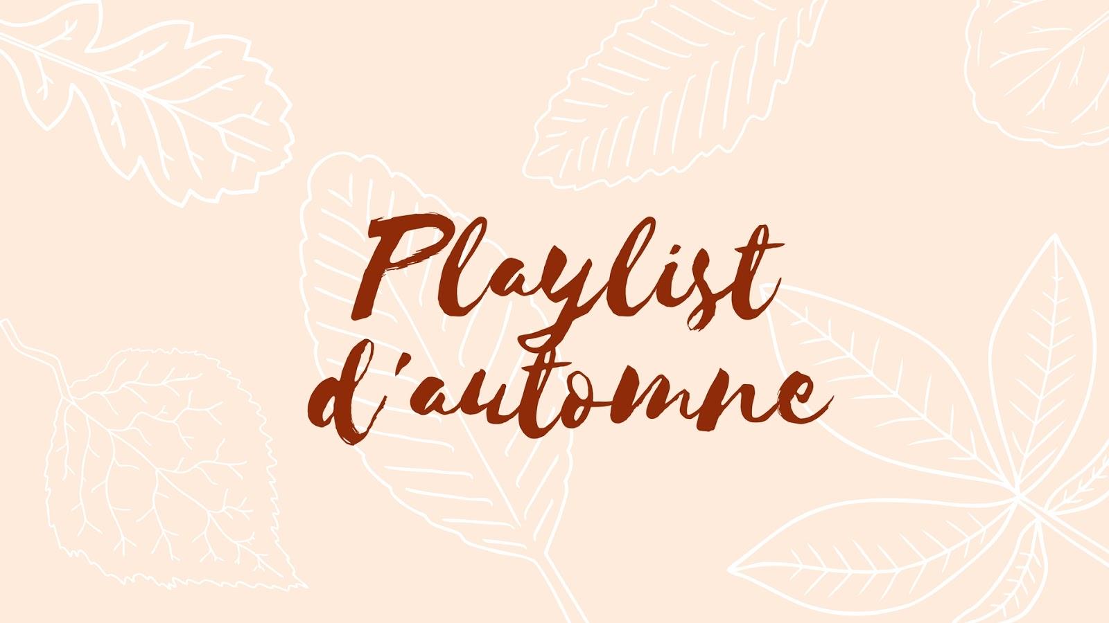 playlist d'automne