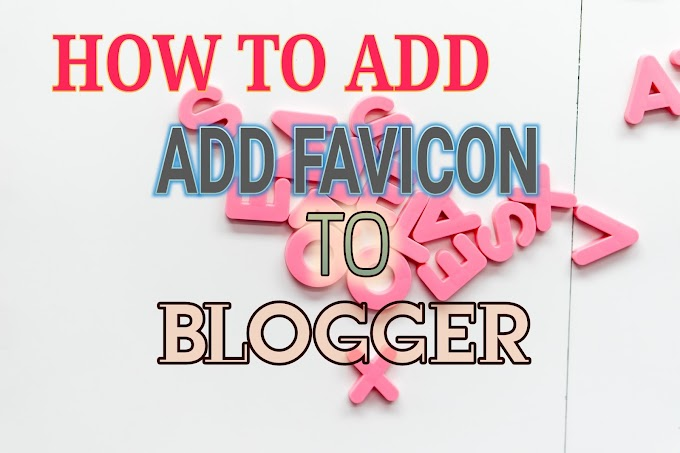 How to add favicon to blogger/BlogSpot  – FIX blogger favicon not is working
