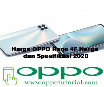 Harga OPPO Reno 4F Harga dan Spesifikasi 2020