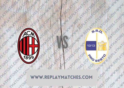Milan vs Pro Sesto -Highlights 17 July 2021