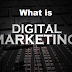 What is Digital Marketing? And how do you do it?