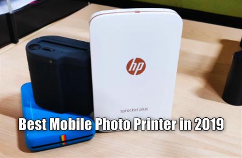 Best Mobile Photo Printer 2019