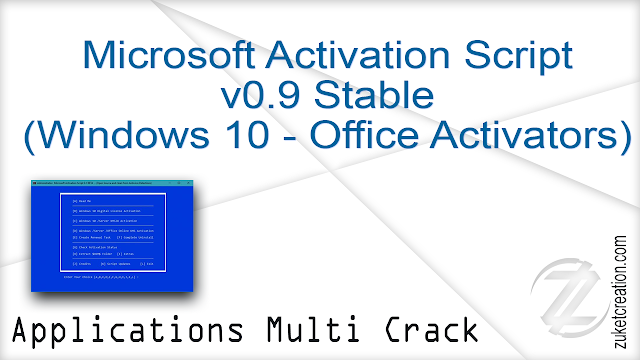 Microsoft Activation Script v0.9 Stable (Windows 10 – Office Activators)  |  3 MB