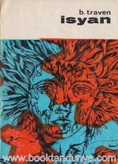 Berick Traven - İsyan
