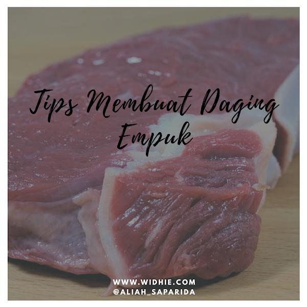 Tips Membuat daging empuk