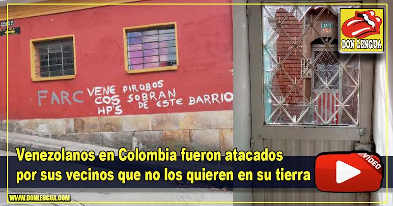 Venezolanos en Colombia fueron atacados por sus vecinos que no los quieren en su tierra