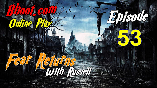 Bhoot.Com by Rj Russell Episode 53 - 12 February, 2021 (12-02-2021) Download